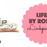 Life by Rosie link party #5