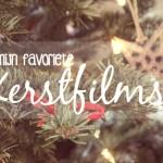 Kerstfilms, mijn top 6!