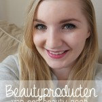 Beautyproducten van een beautynoob
