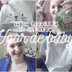 Video: eerste cadeautjes en aankoopjes voor de baby