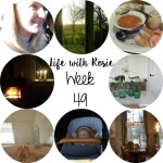 Life with Rosie week 49
