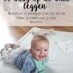 Je baby op de buik leggen, waarom en tips