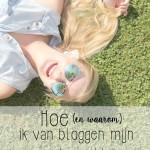 Hoe (en waarom) ik van bloggen mijn werk maakte