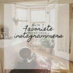 Mijn 9 favoriete interieur instagrammers