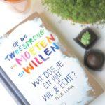 Op de tweesprong van moeten en willen. Wat doe je en wat wil je echt? | BOEKREVIEW