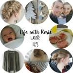 Life with Rosie week 45