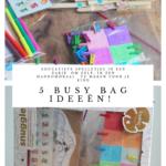 5 'busy bag' ideeën voor rustige momenten met je kind! (deel 1)