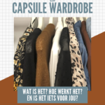 Een capsule wardrobe: alle ins and outs! (deel 1)