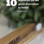 10 manieren om als gezin duurzamer te leven.